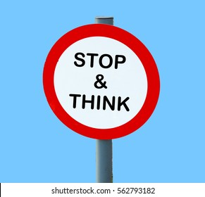 stop and think metal road sign with lollipop design