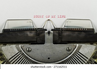 Story of my life word printed on an old typewriter