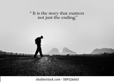 it is the story that matters not just the ending