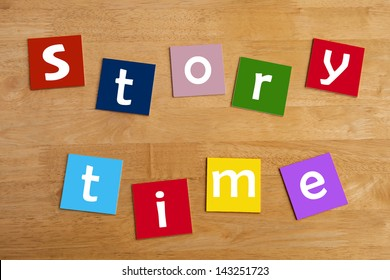 story time - word and alphabet letters sign for stories, story books, reading, school children, libraries, teaching and education.