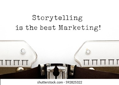 Storytelling Is The Best Marketing quote typed on retro typewriter.