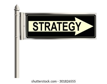 Strategy. Road sign on the white background. Raster illustration.