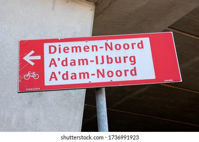 Street Sign Diemen-Noord And Amsterdam IJburg And Amsterdam Noord At Diemen The Netherlands 8 May 2020