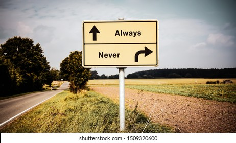 Street Sign the Direction Way to Always versus Never