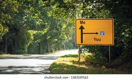 Street Sign the Direction Way to Me versus You