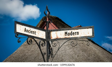 Street Sign the Direction Way to Modern versus Ancient