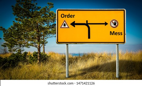 Street Sign the Direction Way to Order versus Mess