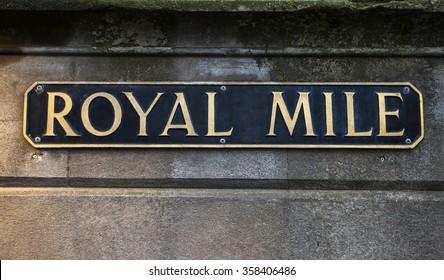 Street sign for the historic Royal Mile in Edinburgh, Scotland.