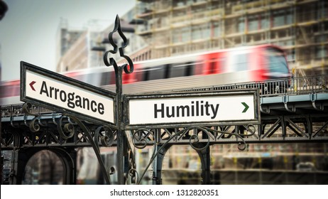 Street Sign Humility vs Arrogance
