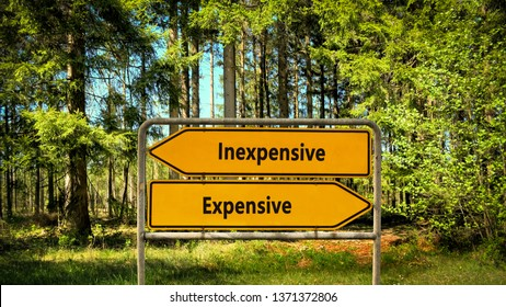 Street Sign Inexpensive versus Expensive