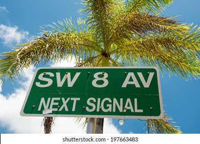 Street sign marking the 8th street in Little Havana, a focal point of the cuban community in Miami