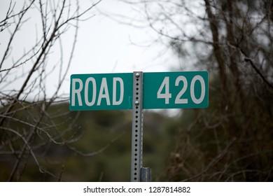 Street sign Road 420. 4/20.
