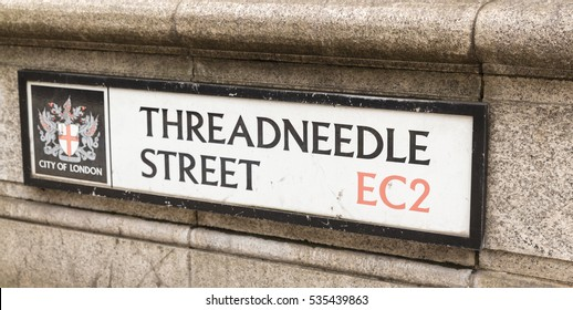 The street sign of Threadneedle Street