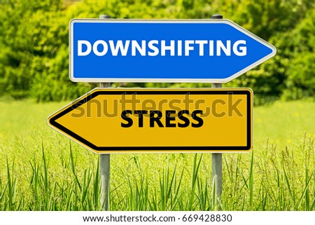 downshifting stress