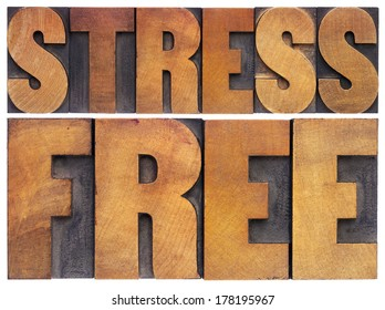 stress free - isolated text in vintage letterpress wood type