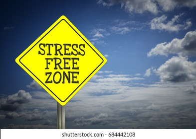 Stress Free Zone sign with blue sky background
