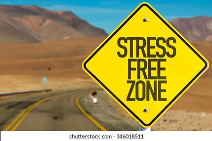 Stress Free Zone sign on desert road