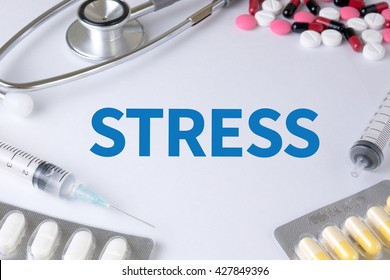 STRESS Text, On Background of Medicaments Composition, Stethoscope, mix therapy drugs doctor flu antibiotic pharmacy medicine medical