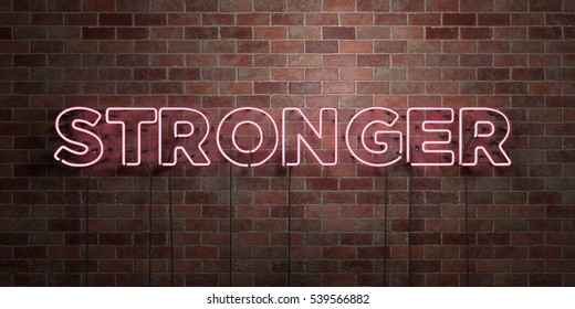 STRONGER - fluorescent Neon tube Sign on brickwork - Front view - 3D rendered royalty free stock picture. Can be used for online banner ads and direct mailers.