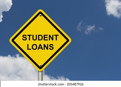 Student Loans Warning Sign, An American road warning sign with words Student Loans with blue sky