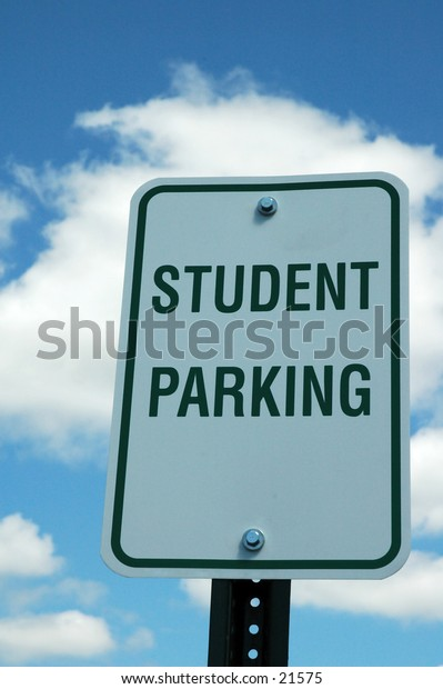 """""""Student Parking"""" sign"""