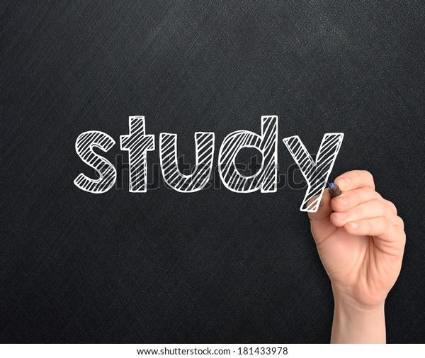 Study handwritten on blackboard