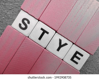 Stye, word from alphabeth with background.