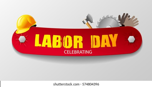 The stylish text on a red ribbon attached allen bolt. Beautiful illustration with working tools: hard hat, ax, work gloves and disc saws for. Celebration Labour Day.