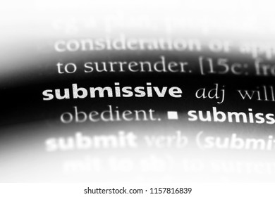 submissive word in a dictionary. submissive concept.