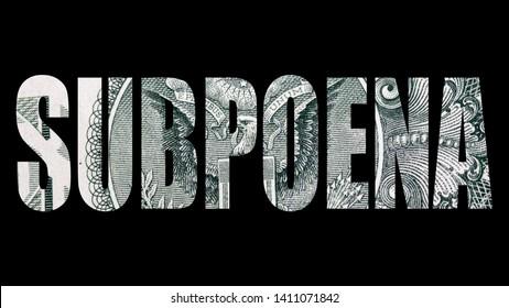 Subpoena, United States of America, Government and Money