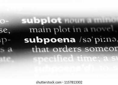 subpoena word in a dictionary. subpoena concept.
