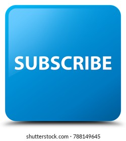 Subscribe isolated on cyan blue square button abstract illustration