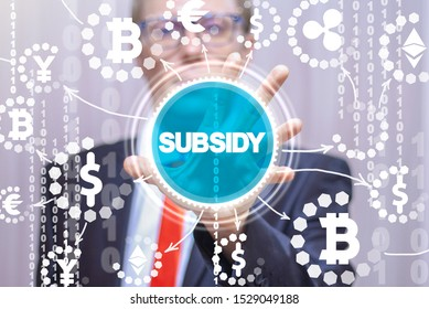 Subsidy Financial Banking Rebates Modern Money concept.