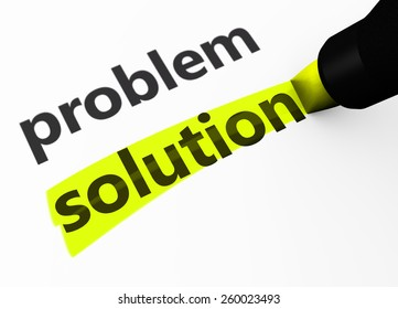 Success and business strategy concept with a 3d rendering of problem and solution words text highlighted with a yellow marker.