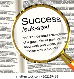Success Definition Magnifier Shows Achievements Or Attainment Of Wealth