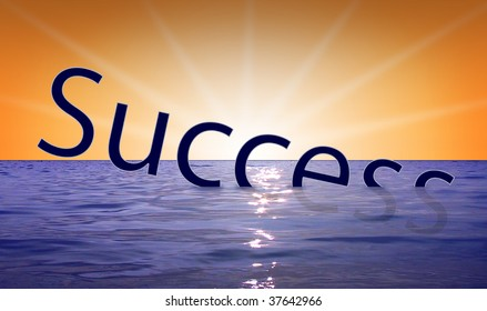 the success is drowning down the sea