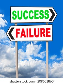 Success and Failure directions. Opposite traffic sign.