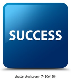 Success isolated on blue square button abstract illustration