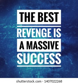 Success Is The Best Revenge Images Stock Photos Vectors