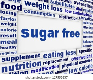 Sugar free message background design. Healthy food poster concept