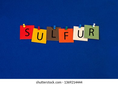 Sulfur – one of a complete periodic table series of element names - educational sign or design for teaching chemistry.