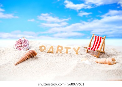 "Summer holiday decoration with ""party"" wooden text, beach chair and sea shall on white sand beach with tropical blue sea and cloudy blue sky,Image For Love summer holiday vacation travel Concept."