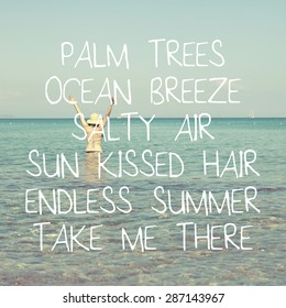 Summer Quote Background Design / Palm Trees Ocean Breeze Salty Air Sun Kissed Hair Endless Summer Take Me There