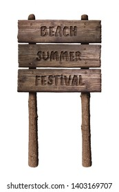 Summer Wooden Board Sign with Text, Beach Summer Festival Isolated On White Background