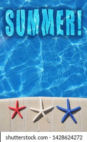 Summertime concept. Swimming pool with red, white and blue starfish sitting on edge. Room for your text.
