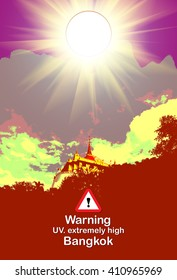 Sun Danger, warning Bangkok UV.