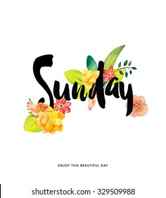 Sunday typography hand drawn with flowers ( day of the week)
