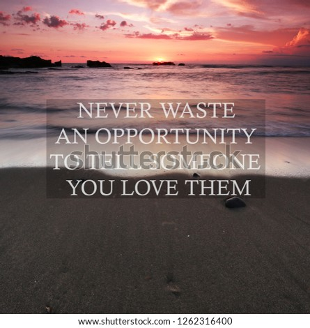 Sunset Background Inspirational Quotes Never Waste Stock Photo Edit