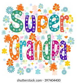 Super grandpa birthday with love. Stock illustration