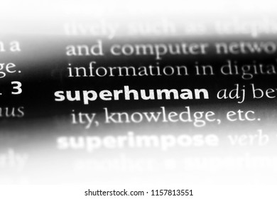 superhuman word in a dictionary. superhuman concept.